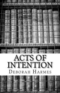 Acts Of Intention - PRINT edition