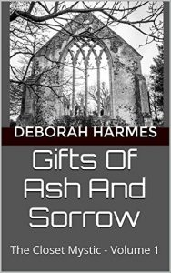Gifts of Ash and Sorrow -- the KINDLE/Ebook edition